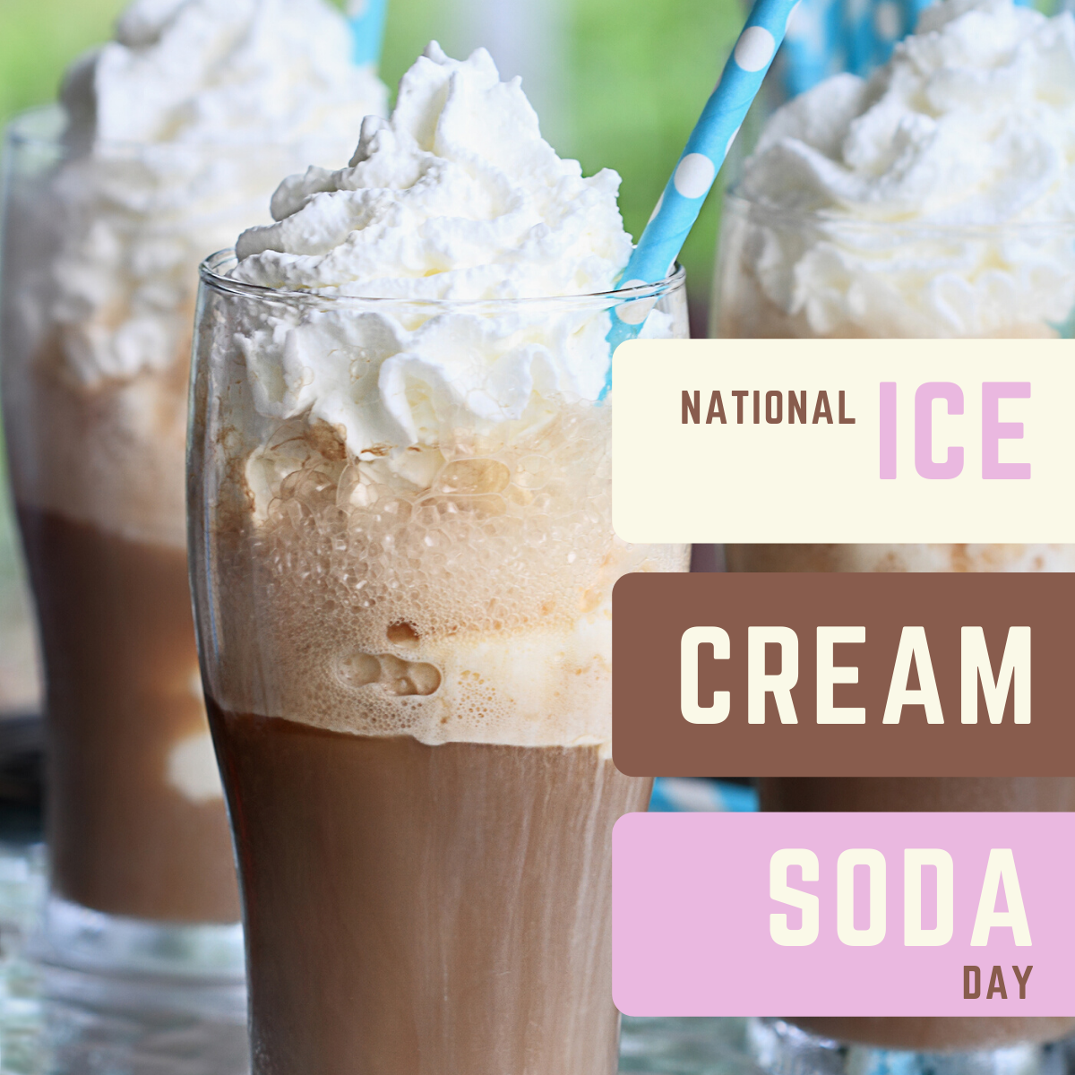 National Ice Cream Soda Day