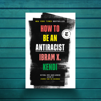 How to Be Antiracist graphic
